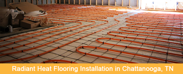 Radiant Heat Flooring Installation in Knoxville, TN